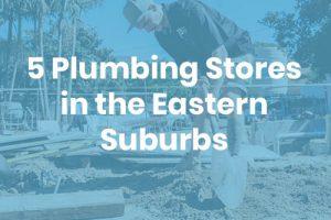 5 plumbing stores in sydney
